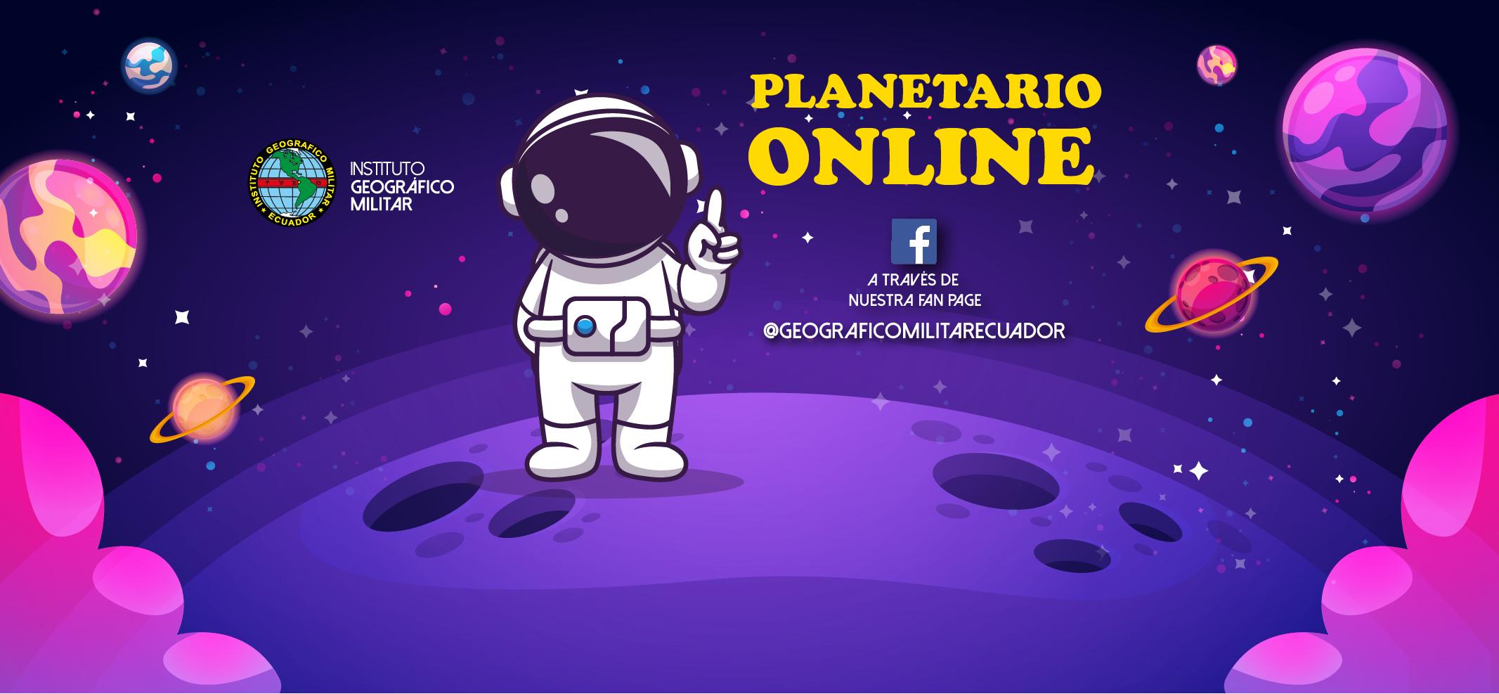 Nuevas funciones en nuestro Planetario Online - Fan Page @GeograficoMilitarEcuador