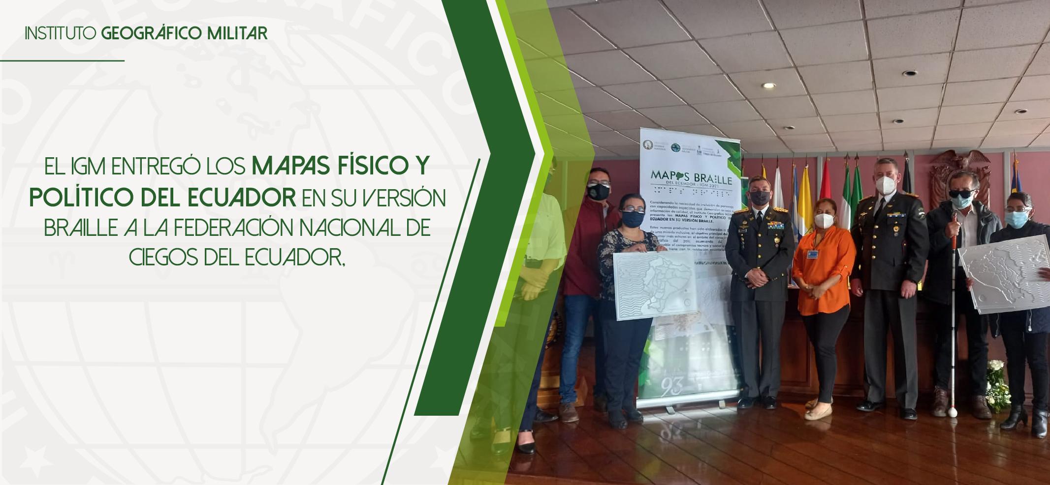 Entrega de mapas en versión braille a la Federación Nacional de Ciegos del Ecuador