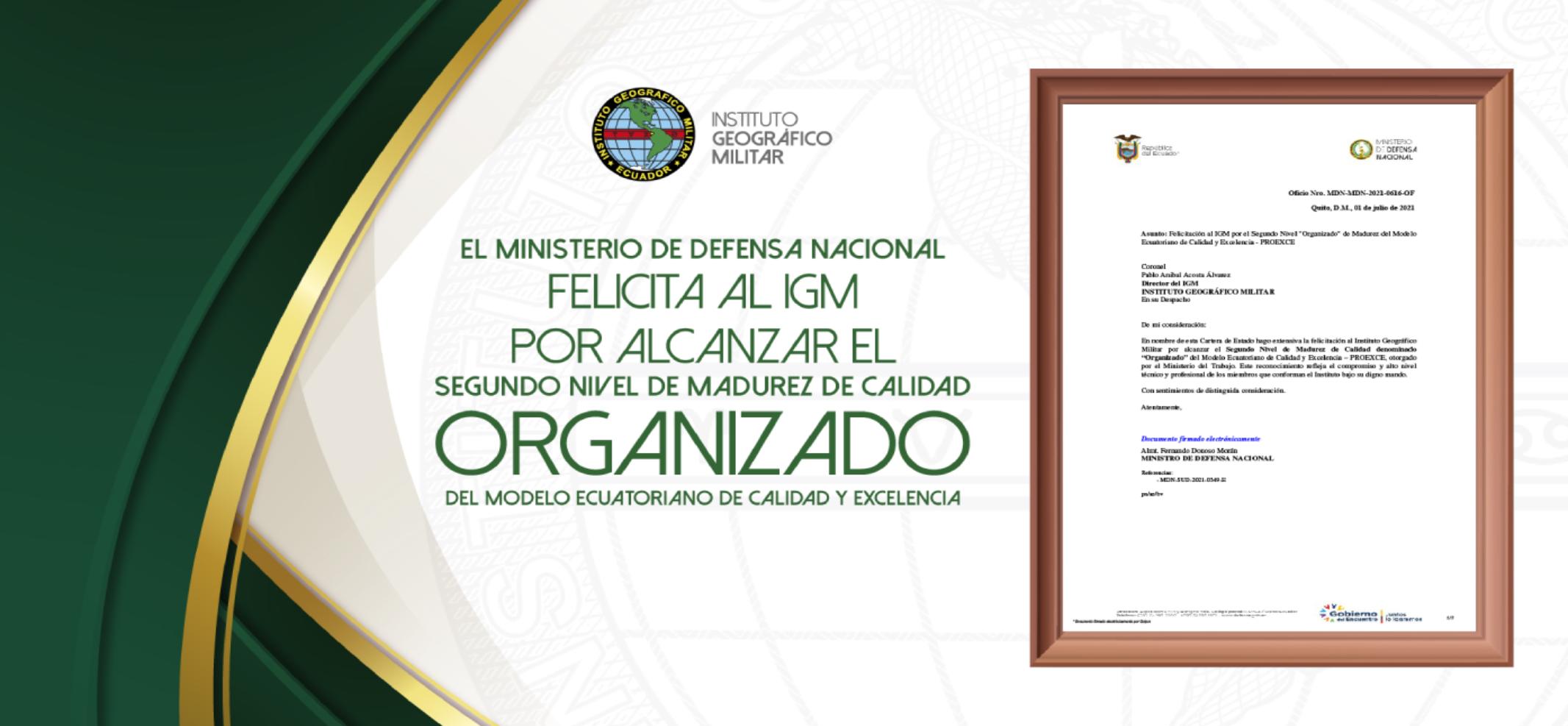 """Felicitación del señor Ministro de Defensa Nacional al IGM por haber obtenido el segundo nivel de madurez denominado """"Organizado"""""""